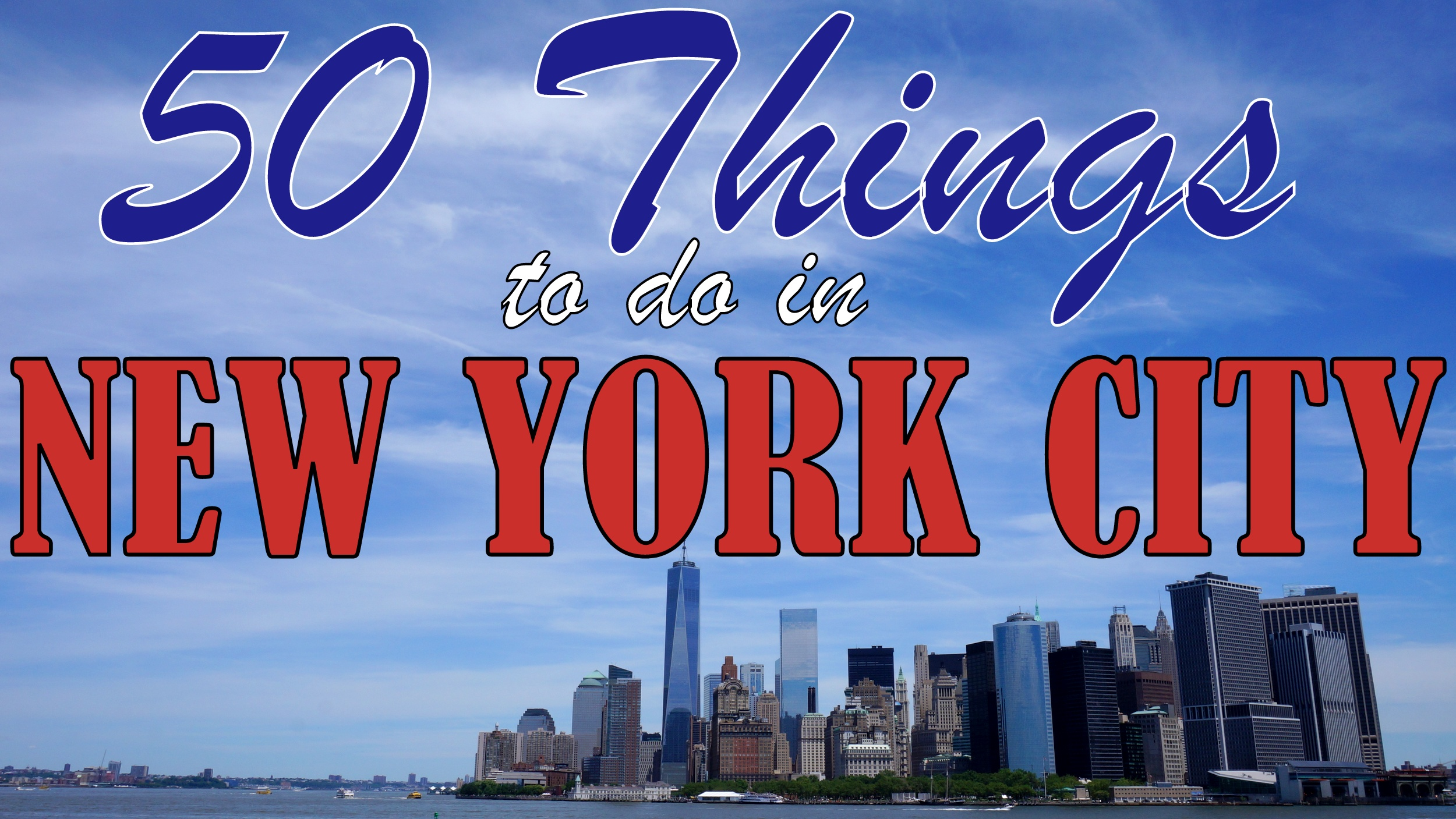 50 things to do in new york city for Top ten attractions new york