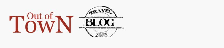 Out Of Town Blog has a Top 100 Travel Blog