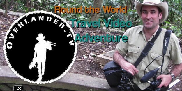 Overlander - Mark-Shea's  Round The World Travel Video Adventures