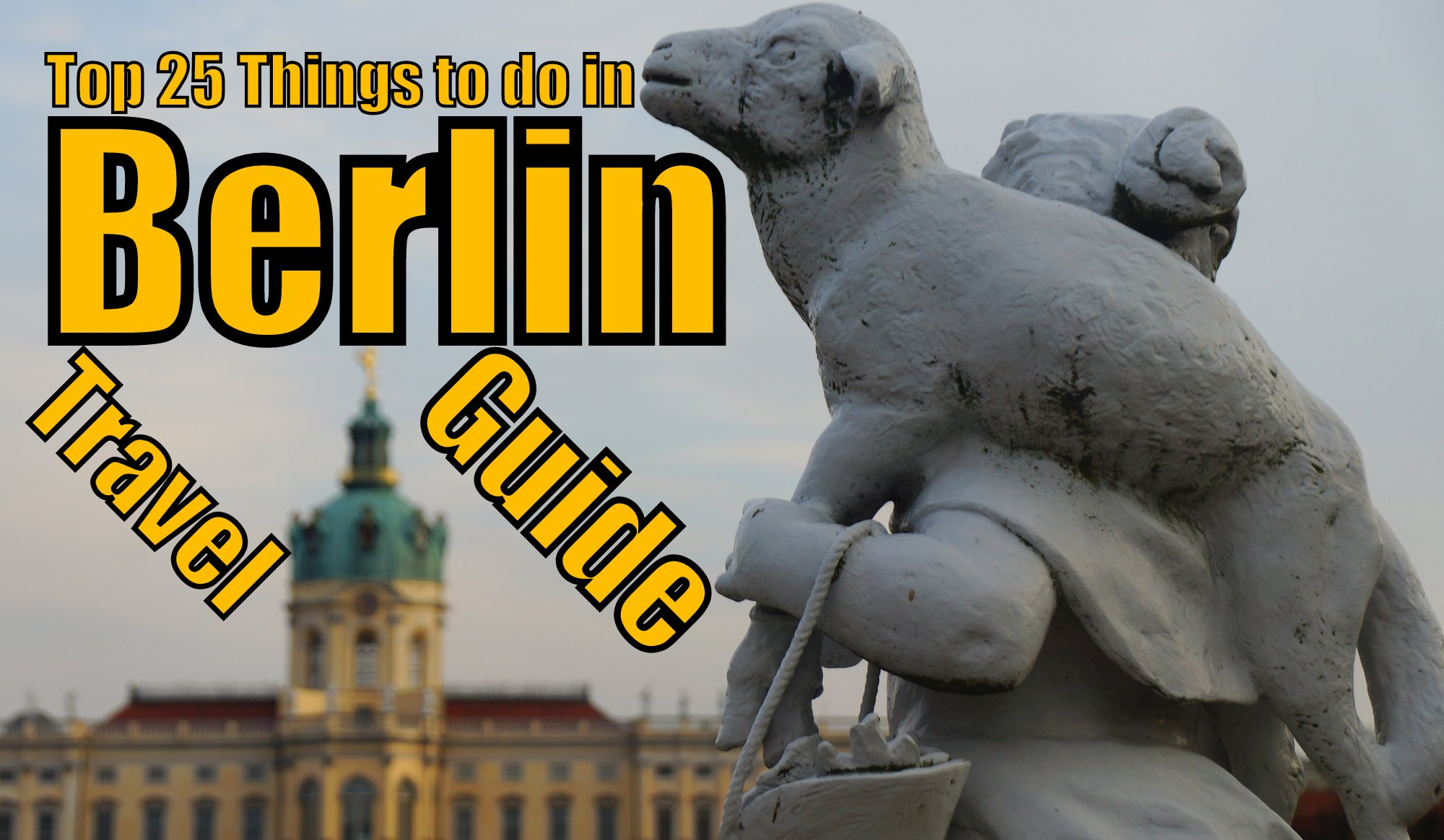 25 Things to do in Berlin